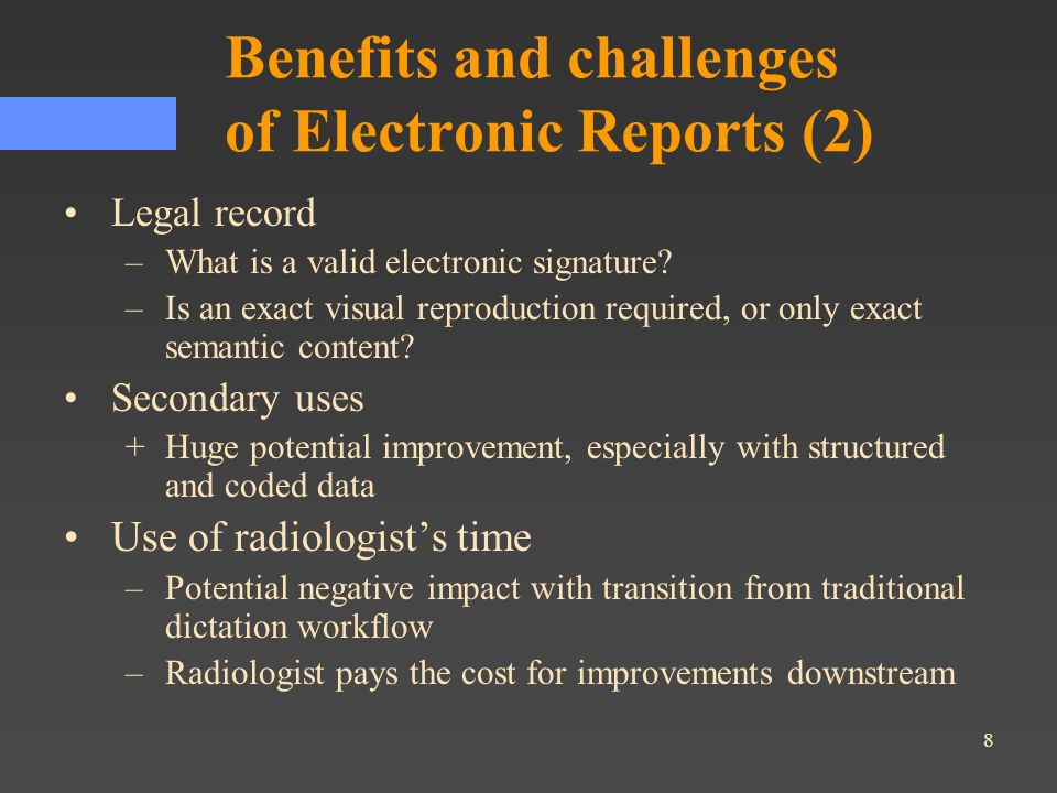 Benefits and challenges of Electronic Reports (2)
