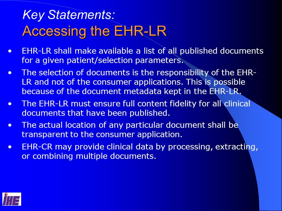 Key Statements: Accessing the EHR-LR