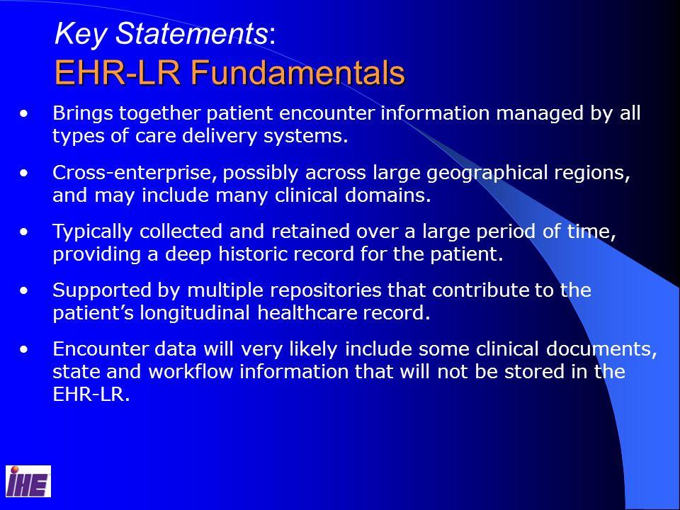 EHR-LR Fundamentals Key Statements: