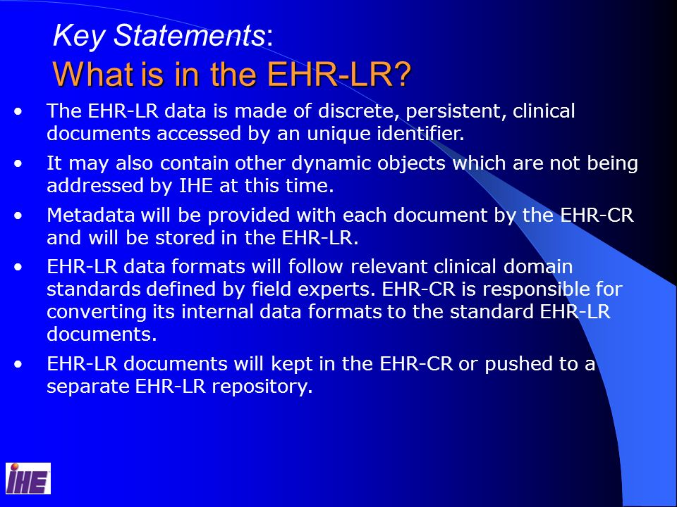 Key Statements: What is in the EHR-LR