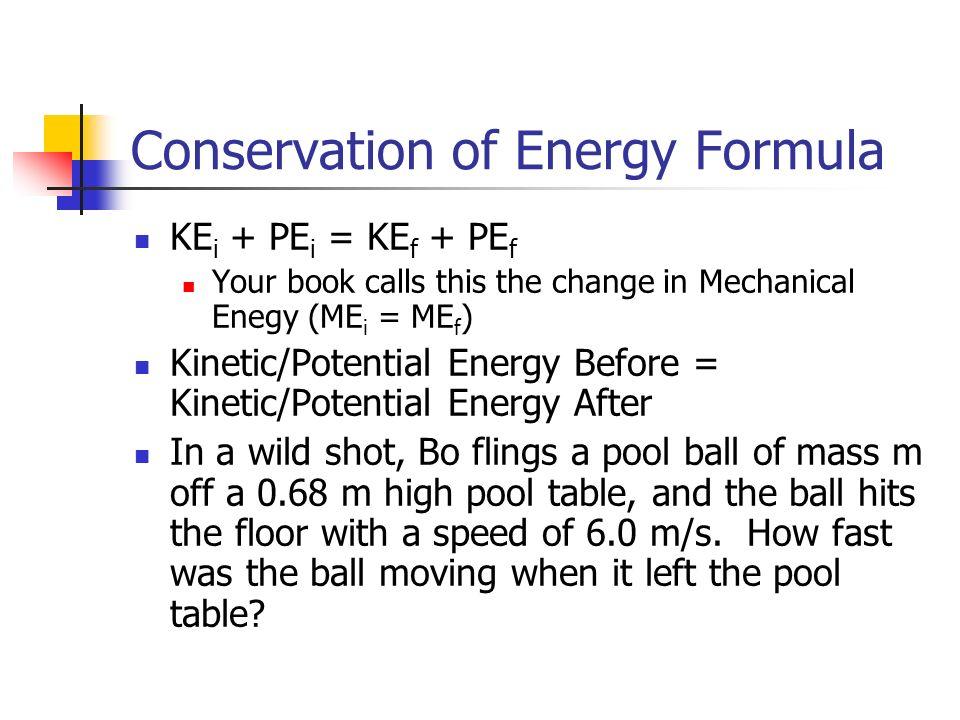 Chapter 5 Work, Energy... Formula For Mechanical Energy