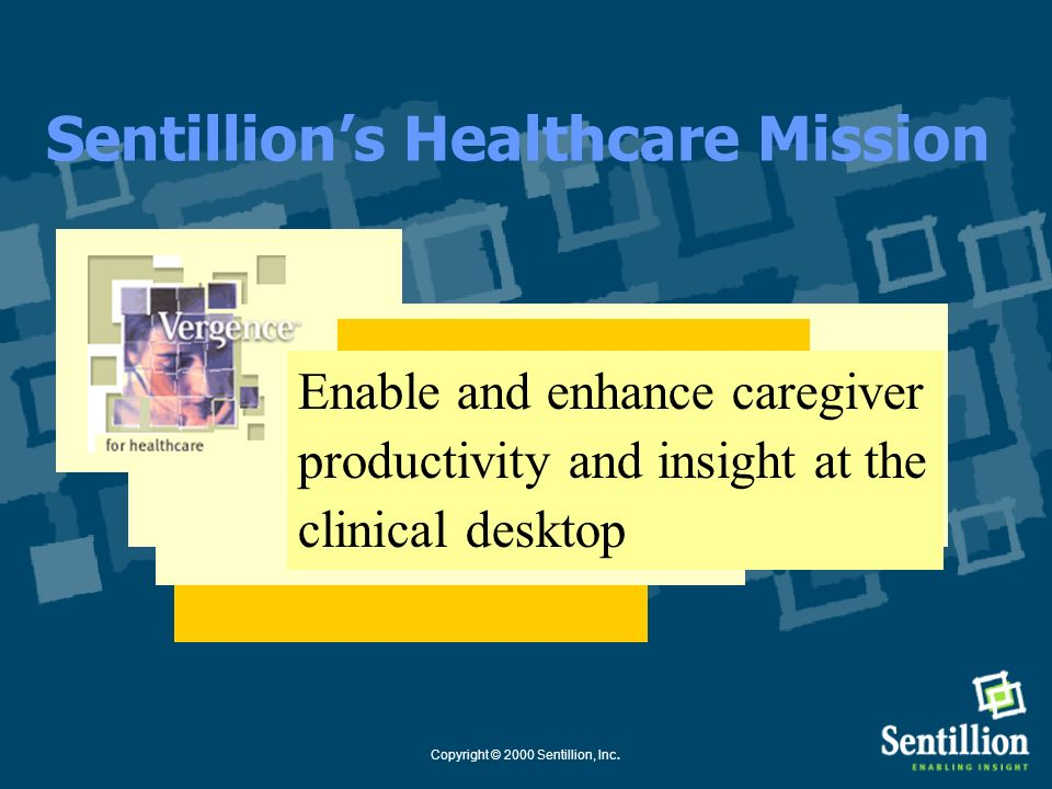 Sentillion's Healthcare Mission