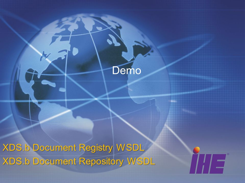 XDS.b Document Registry WSDL XDS.b Document Repository WSDL
