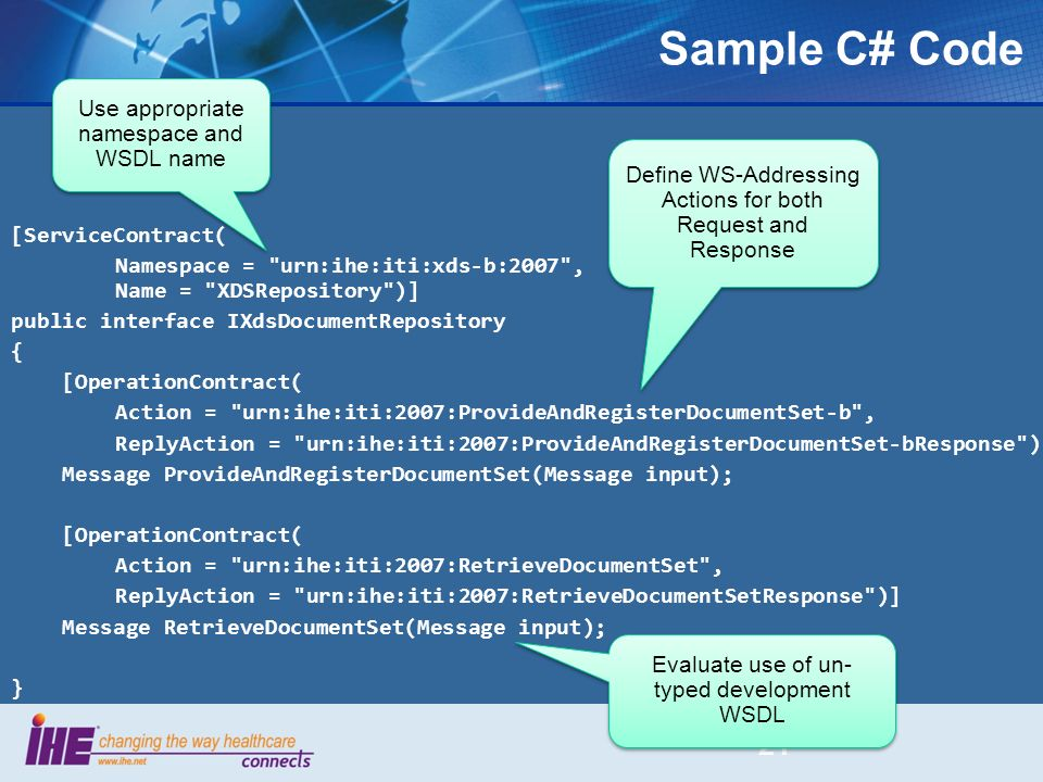 Sample C# Code Use appropriate namespace and WSDL name
