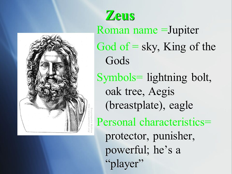 the description of the ancient greek king of the gods zeus Zeus: zeus, in ancient greek religion, chief deity of the pantheon, a sky and weather god who was identical with the roman god jupiter he was regarded as the sender of thunder and lightning, rain, and winds, and his traditional weapon was the thunderbolt.