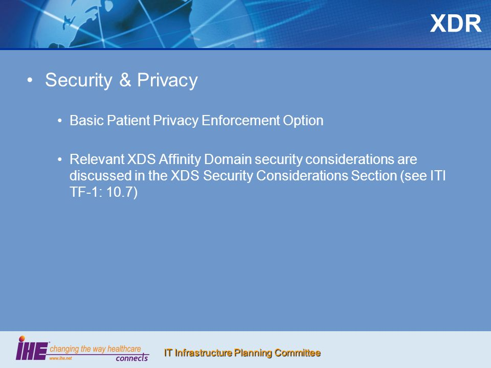 XDR Security & Privacy Basic Patient Privacy Enforcement Option