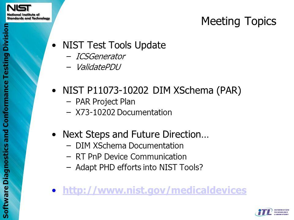 Meeting Topics NIST Test Tools Update