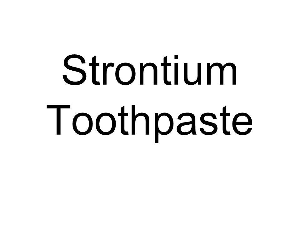 Strontium Toothpaste