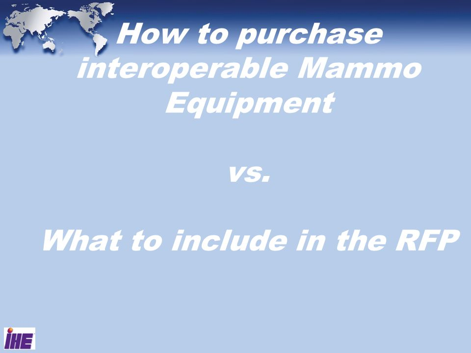 How to purchase interoperable Mammo Equipment vs