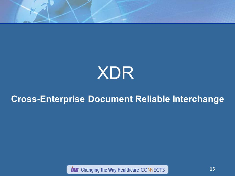 Cross-Enterprise Document Reliable Interchange