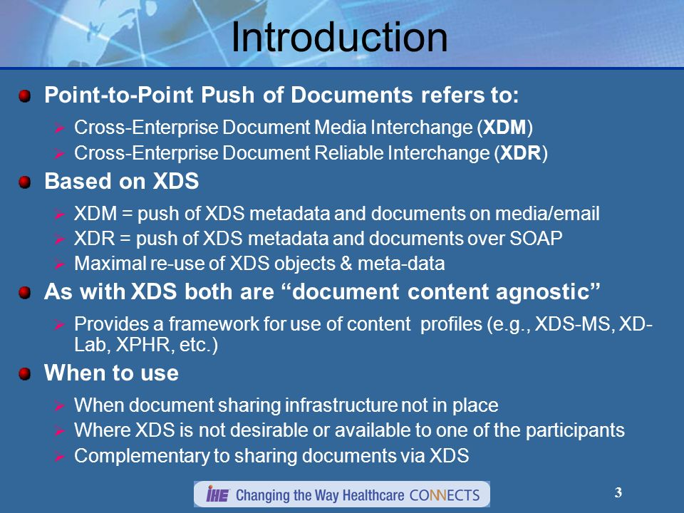 Introduction Point-to-Point Push of Documents refers to: Based on XDS