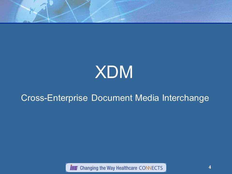 Cross-Enterprise Document Media Interchange
