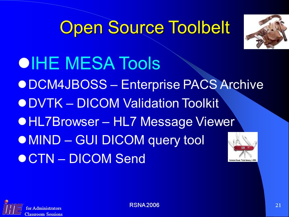 Open Source Toolbelt IHE MESA Tools