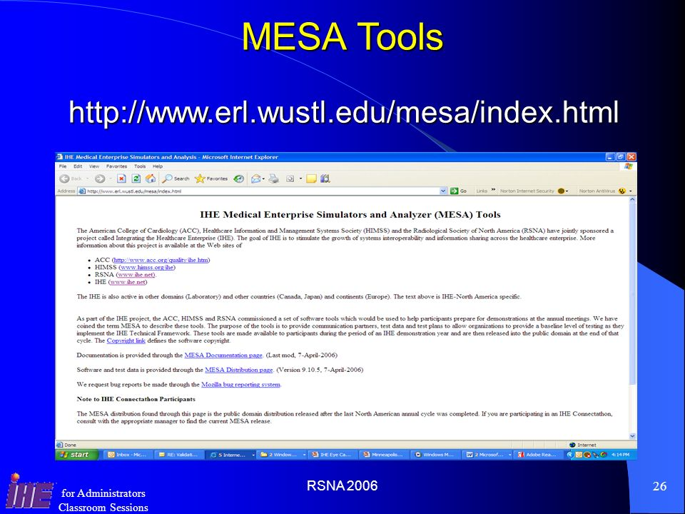 MESA Tools http://www.erl.wustl.edu/mesa/index.html RSNA 2006