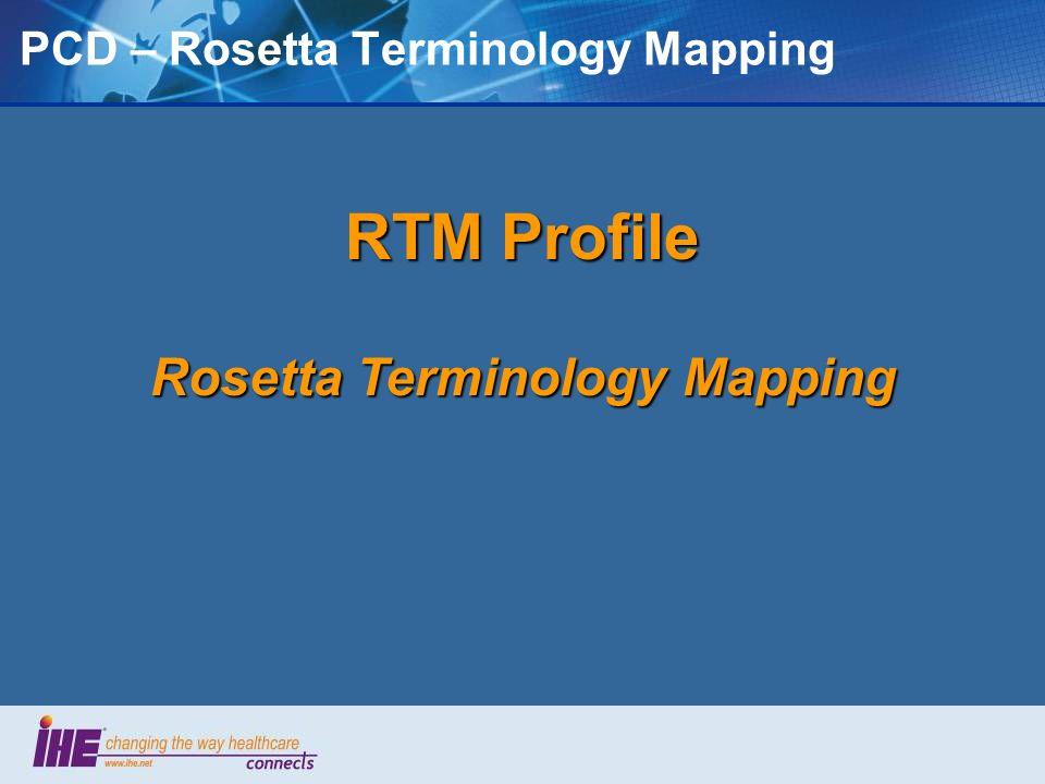 PCD – Rosetta Terminology Mapping