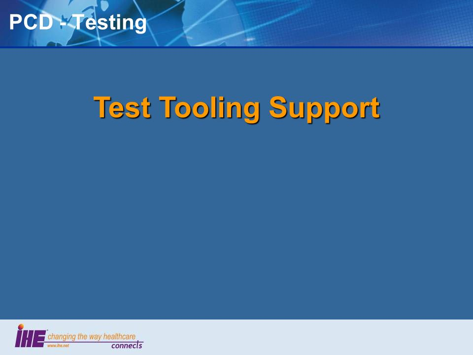 PCD - Testing Test Tooling Support 45
