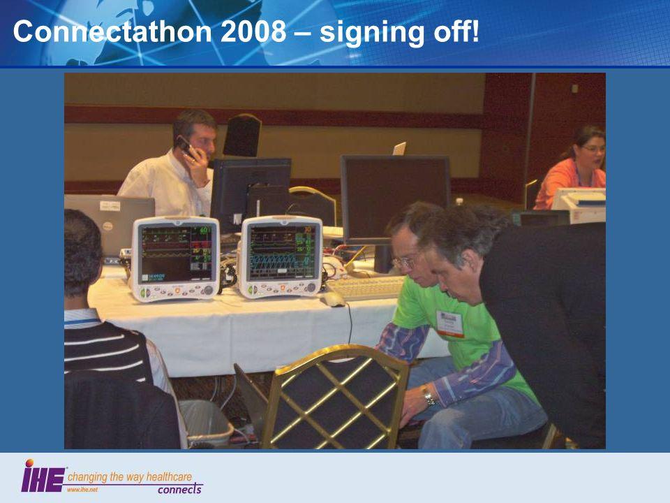 Connectathon 2008 – signing off!