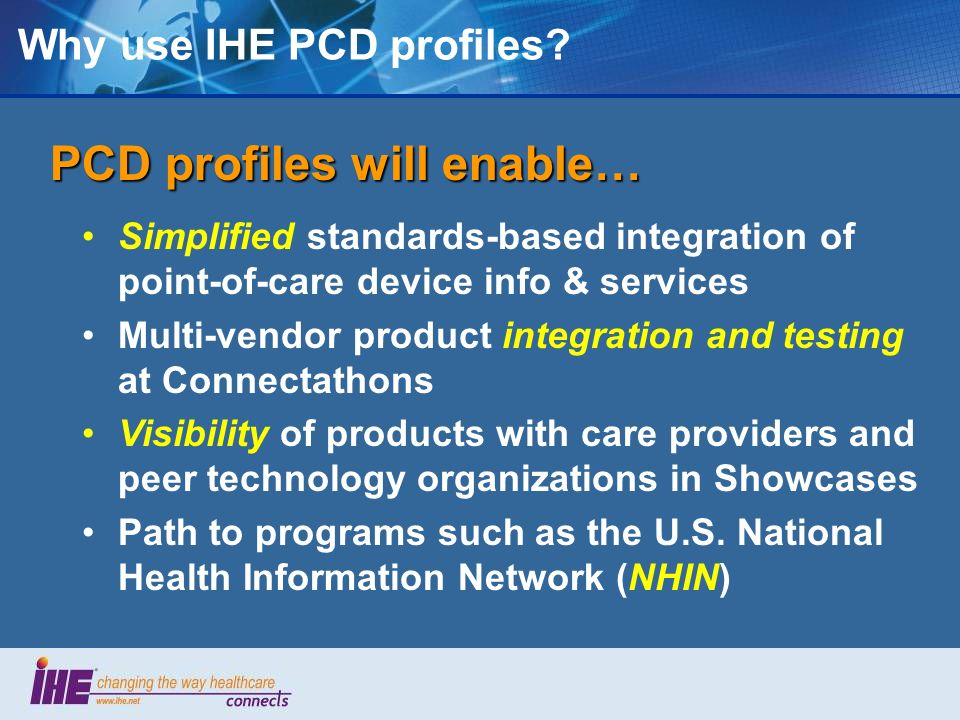 Why use IHE PCD profiles