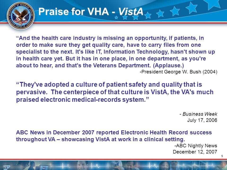 Praise for VHA - VistA
