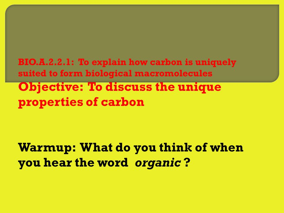 Objective: To discuss the unique properties of carbon - ppt video ...
