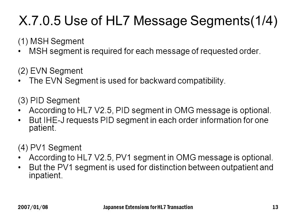 X Use of HL7 Message Segments(1/4)