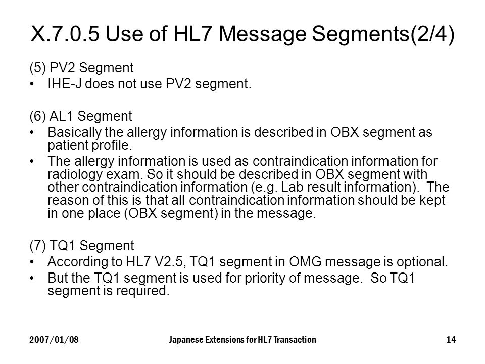 X.7.0.5 Use of HL7 Message Segments(2/4)