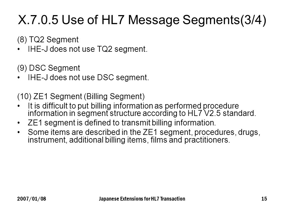 X Use of HL7 Message Segments(3/4)