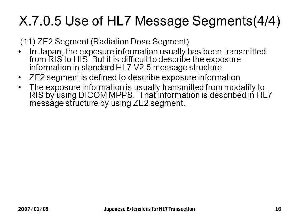 X Use of HL7 Message Segments(4/4)