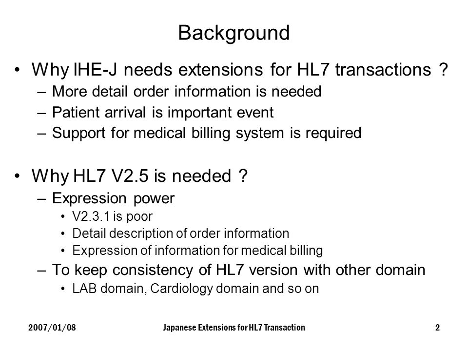 Japanese Extensions for HL7 Transaction