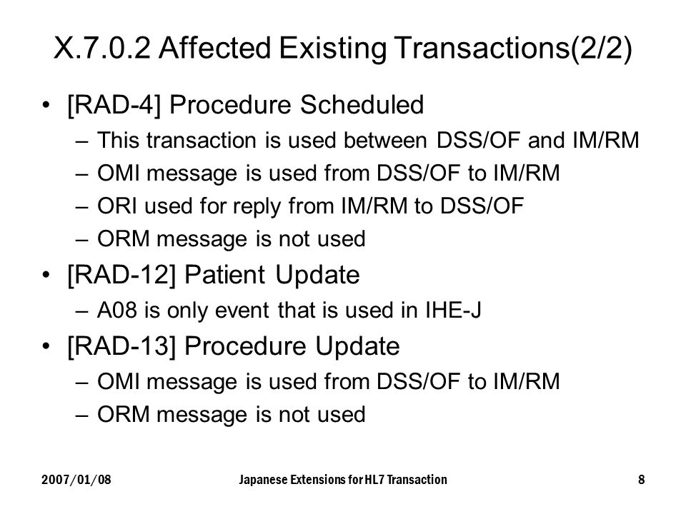 X.7.0.2 Affected Existing Transactions(2/2)
