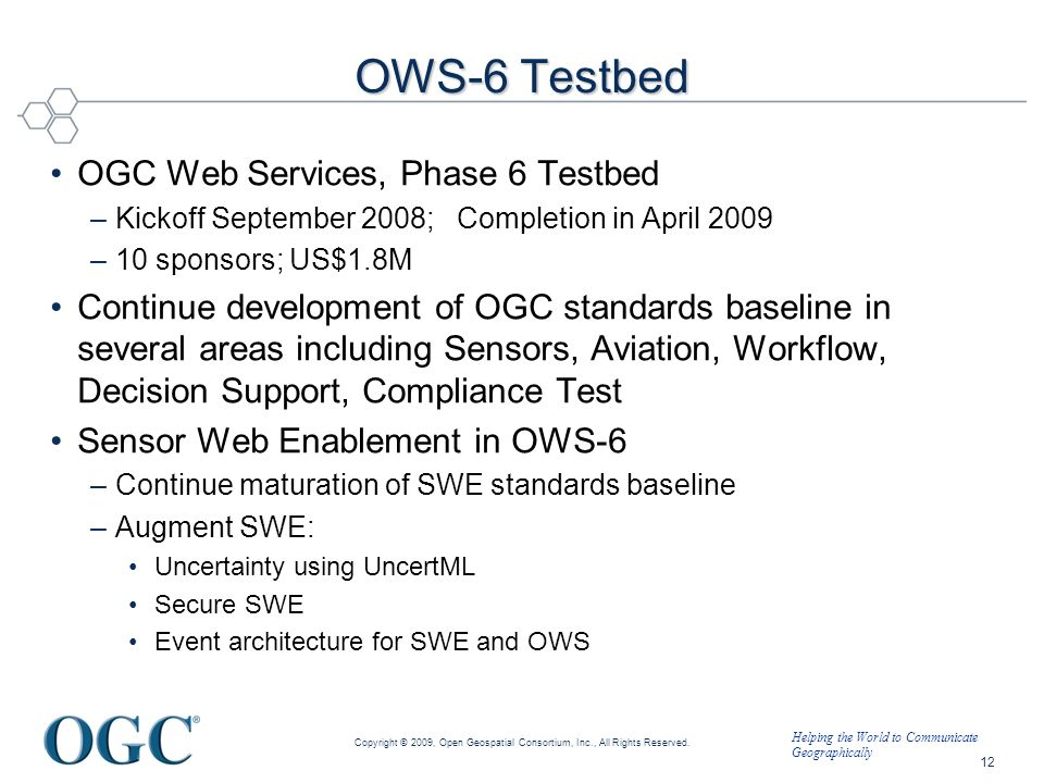 OWS-6 Testbed OGC Web Services, Phase 6 Testbed