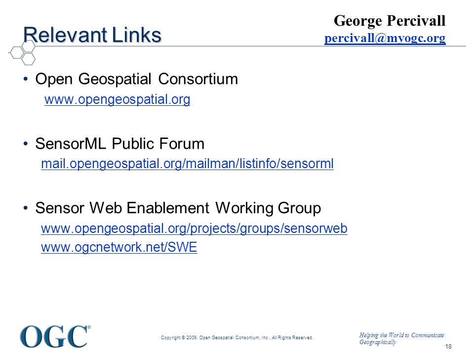 Relevant Links George Percivall Open Geospatial Consortium