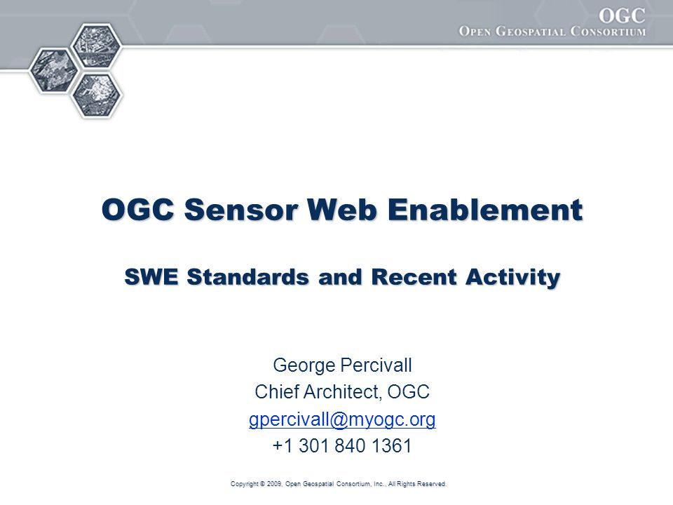 OGC Sensor Web Enablement SWE Standards and Recent Activity