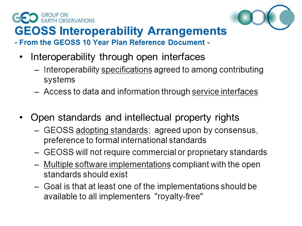 GEOSS Interoperability Arrangements - From the GEOSS 10 Year Plan Reference Document -