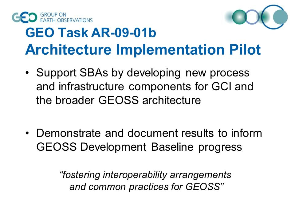 GEO Task AR-09-01b Architecture Implementation Pilot