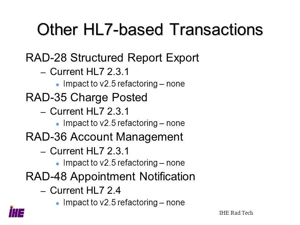 Other HL7-based Transactions