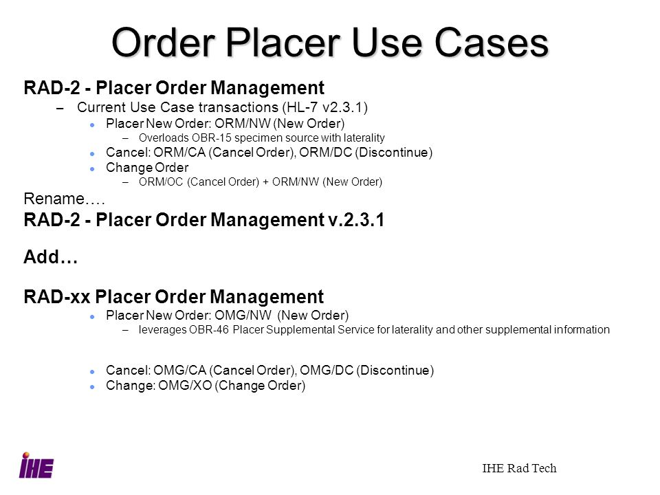 Order Placer Use Cases RAD-2 - Placer Order Management