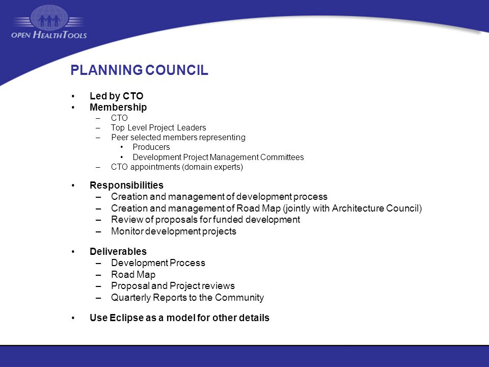 PLANNING COUNCIL Led by CTO Membership Responsibilities
