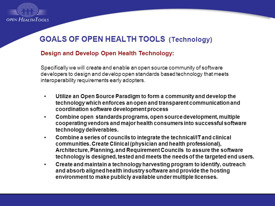 GOALS OF OPEN HEALTH TOOLS (Technology)