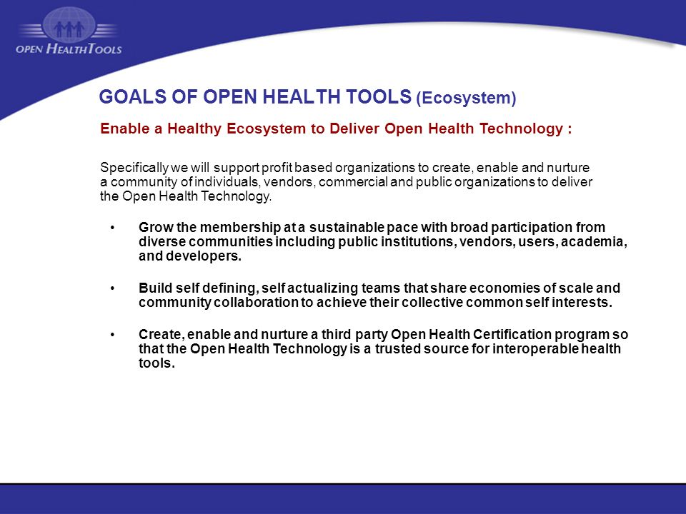 GOALS OF OPEN HEALTH TOOLS (Ecosystem)