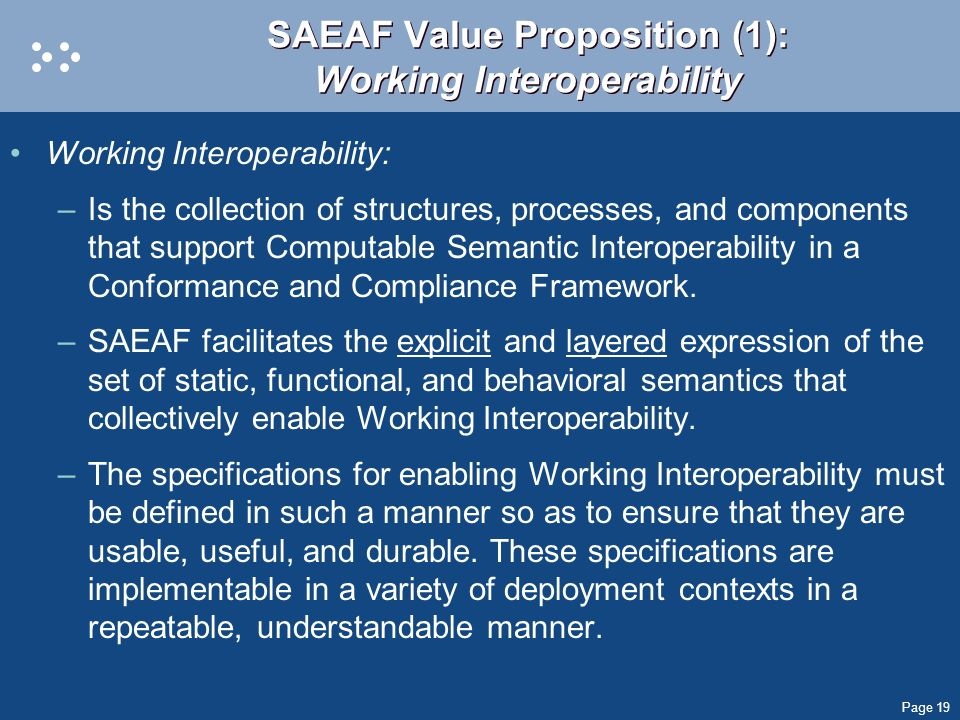SAEAF Value Proposition (1): Working Interoperability