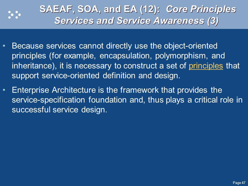 SAEAF, SOA, and EA (12): Core Principles Services and Service Awareness (3)