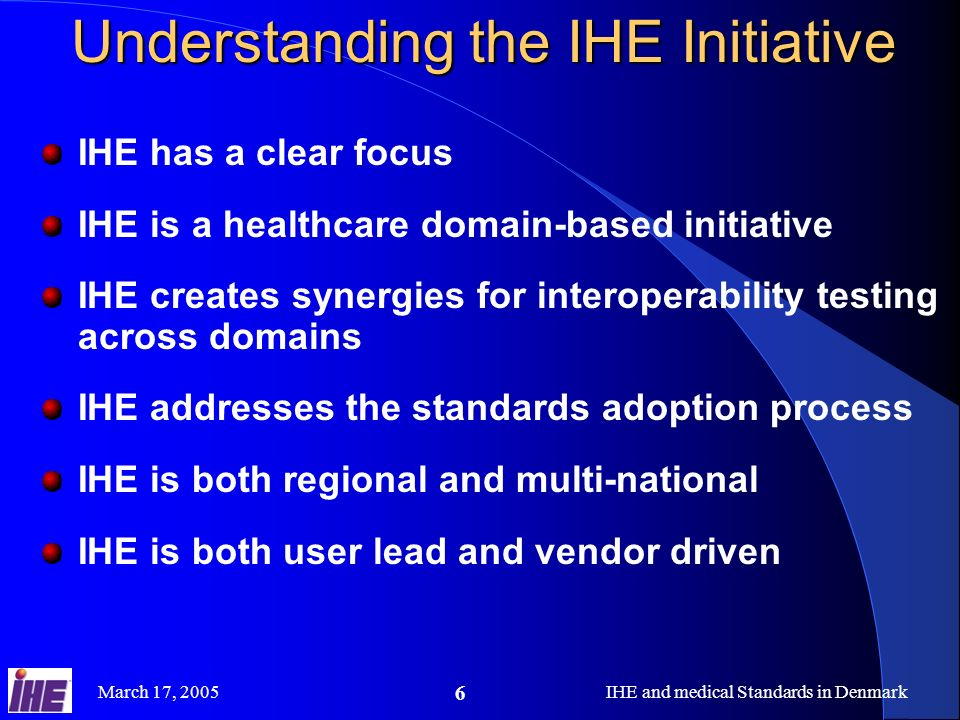 Understanding the IHE Initiative