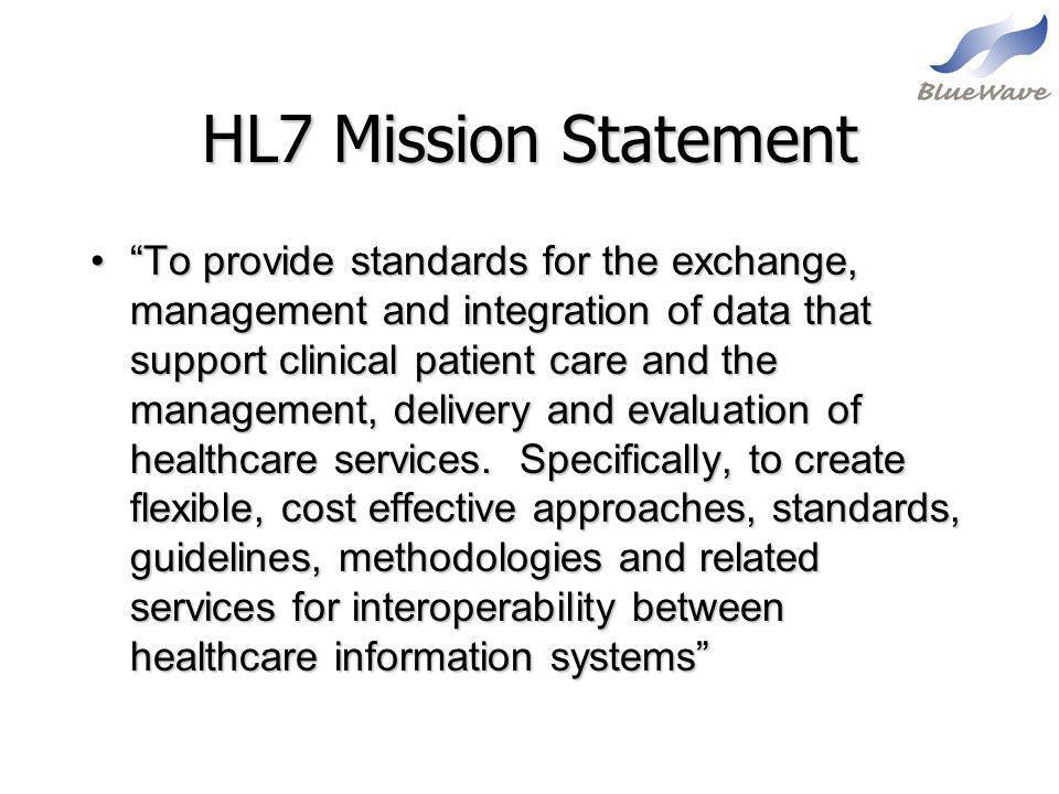 HL7 Mission Statement