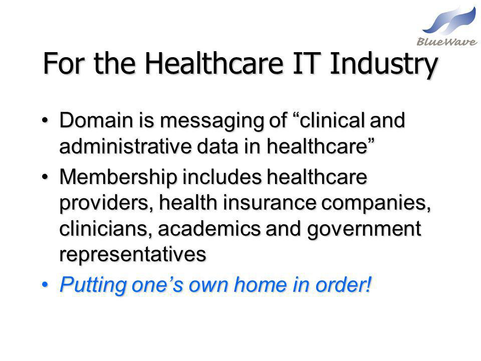 For the Healthcare IT Industry