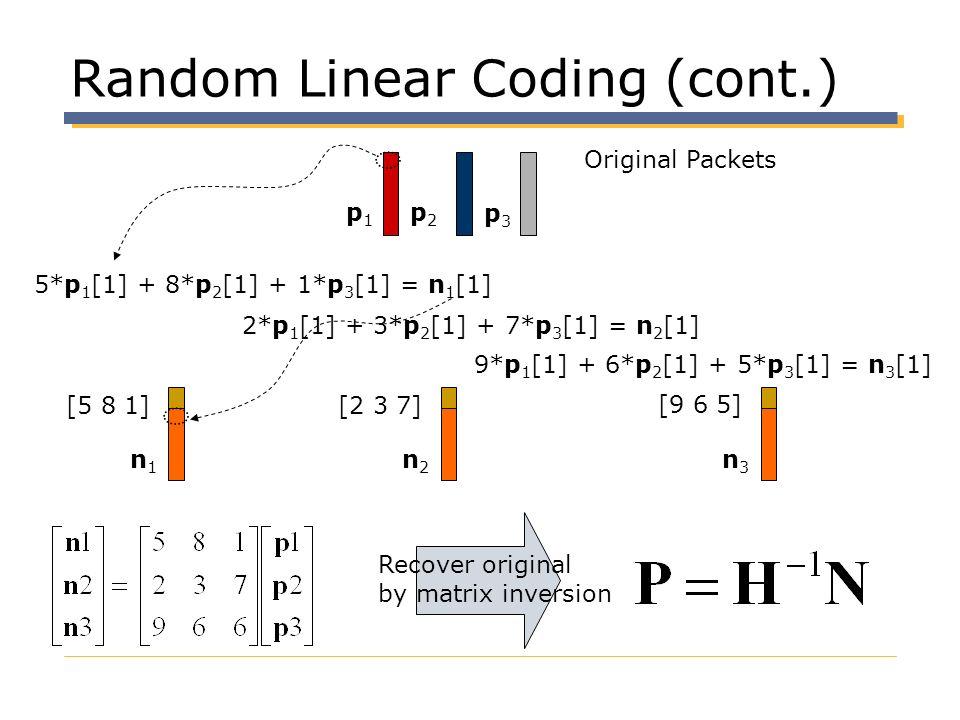 Random Linear Coding (cont.)