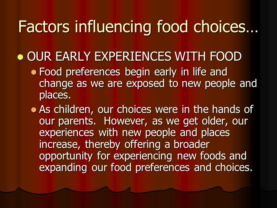economic factors affecting food choice Economic recession and restrictions on foreign trade in food, many   sustainability of the food supply, and identify the factors that affect food.