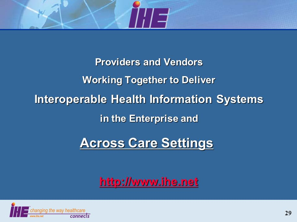 Working Together to Deliver Interoperable Health Information Systems
