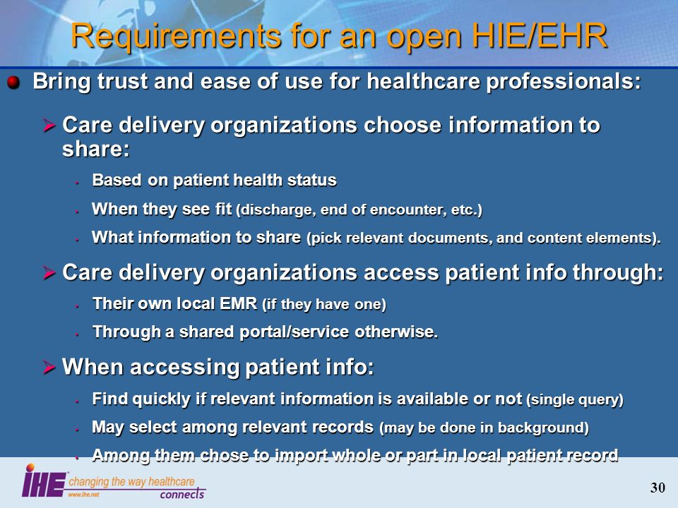 Requirements for an open HIE/EHR