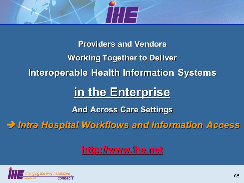 in the Enterprise Interoperable Health Information Systems